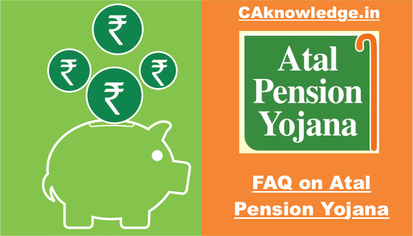 FAQ on Atal Pension Yojana, or Queries Related to Atal Pension Yojana
