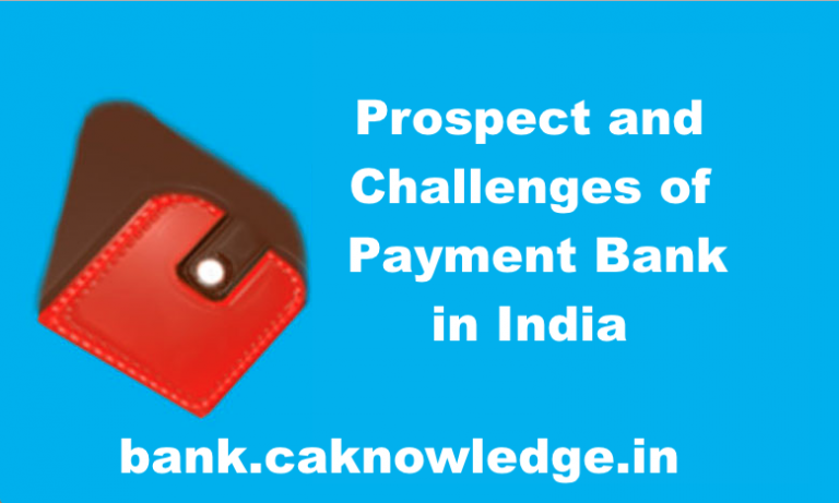 Prospect and Challenges of Payment Bank in India