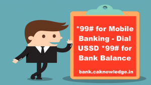 *99# for Mobile Banking