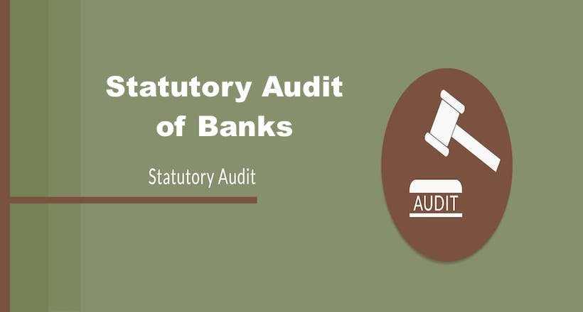 Statutory Audit of Banks