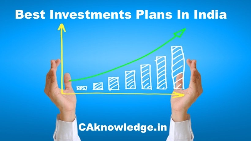 Best Investments Plans In India