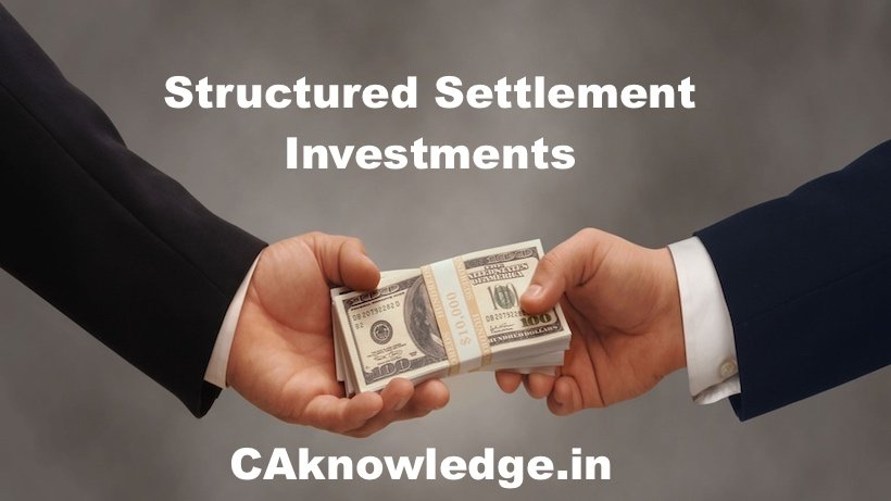 Structured Settlement Investments