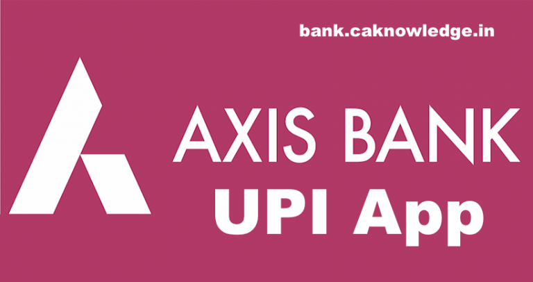 Axis Pay UPI App n