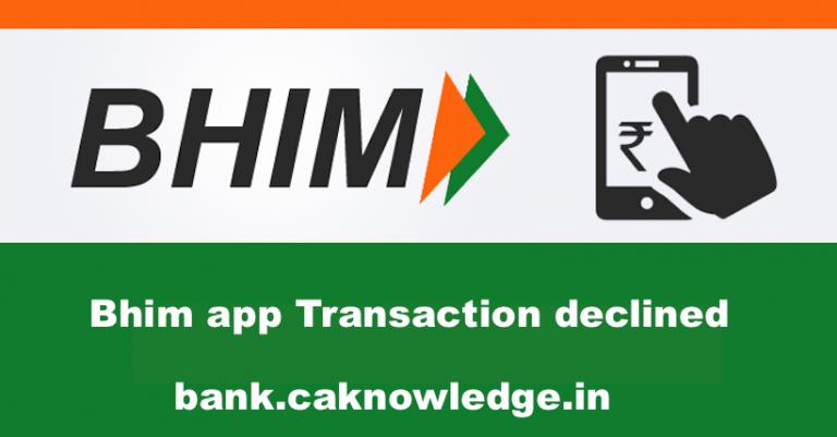 Bhim app transaction declined