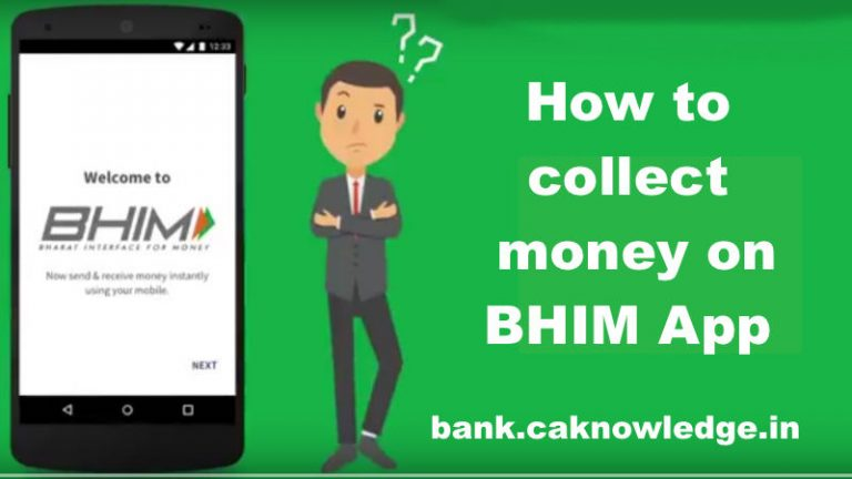 How to collect money on BHIM App