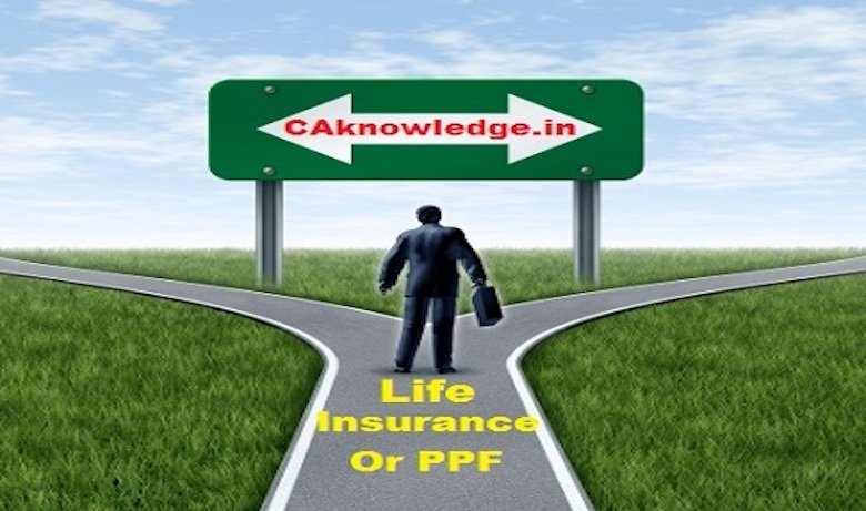 Life Insurance or PPF