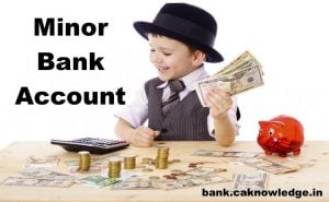 Minor Bank Account