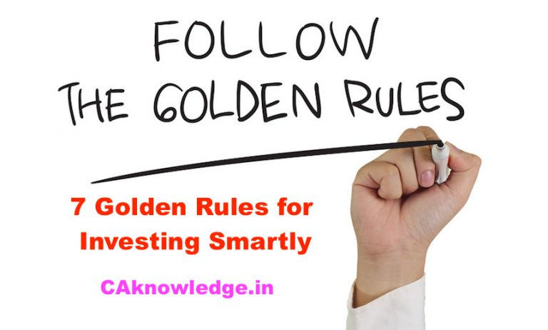 7 Golden Rules for Investing Smartly