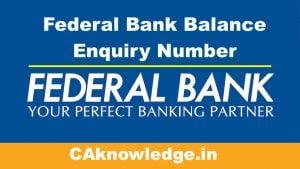 Federal Bank Balance Enquiry Number