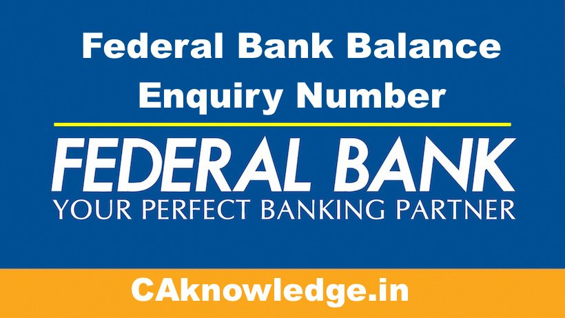Federal Bank Balance Enquiry Number