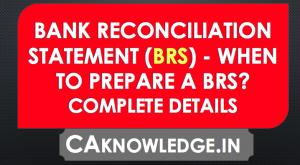 Bank Reconciliation Statement (BRS)