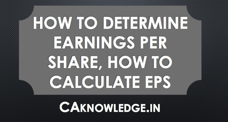 Determine Earnings Per Share