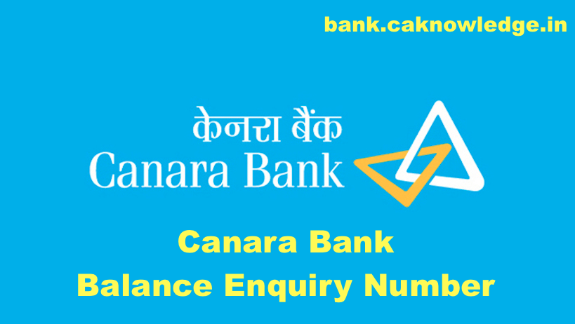 Canara Bank Balance Enquiry Number
