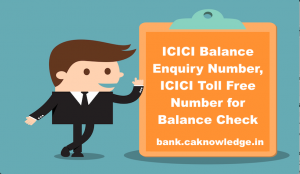ICICI Balance Enquiry Number
