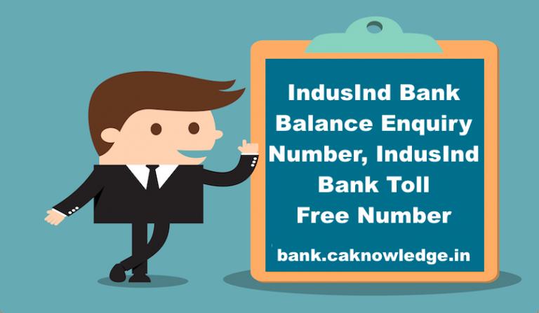 IndusInd Bank Balance Enquiry Number, IndusInd Bank Toll Free Number