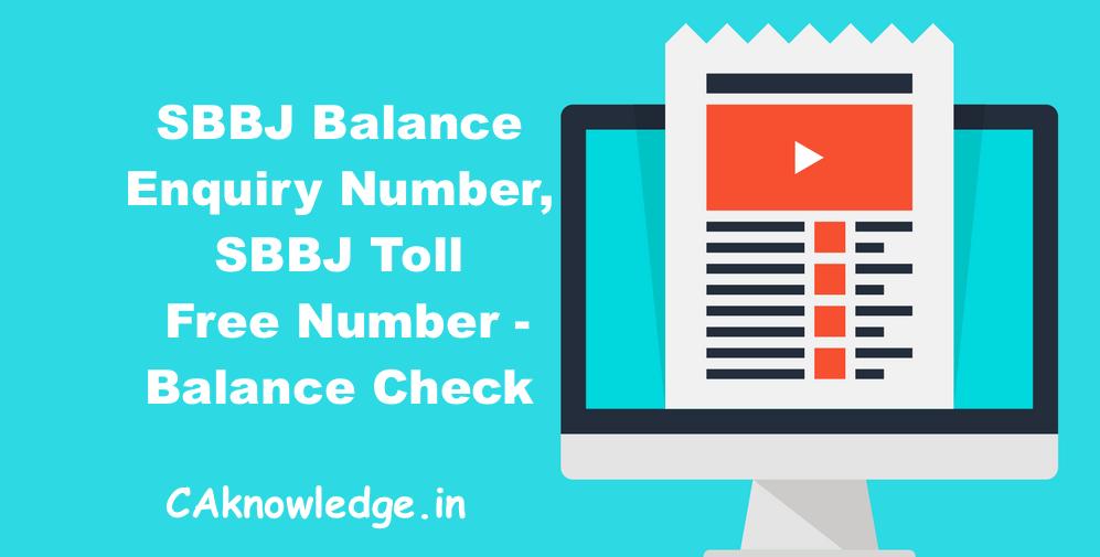 SBBJ Balance Enquiry Number, SBBJ Toll Free Number - Balance Check