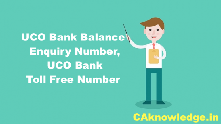 UCO Bank Balance Enquiry Number, UCO Bank Toll Free Number