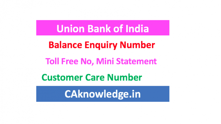 Union Bank of India Balance Enquiry Number, Toll Free Number