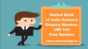 United Bank of India Balance Enquiry Number, UBI Toll Free Number