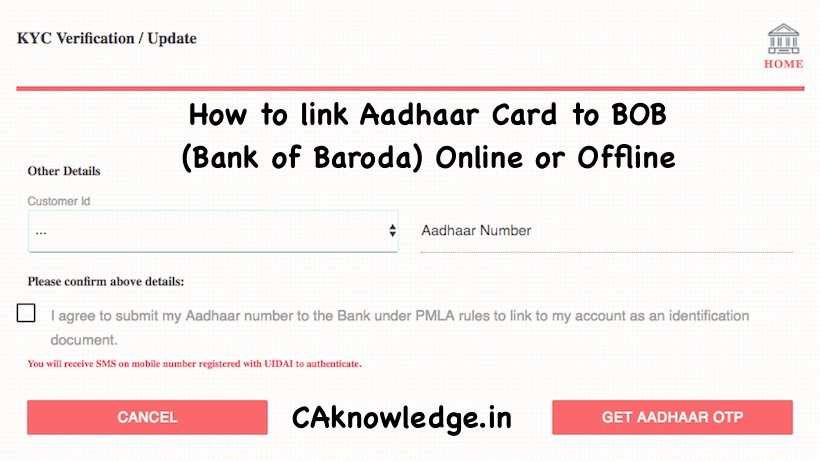 How to link Aadhaar Card to BOB (Bank of Baroda) Online or Offline