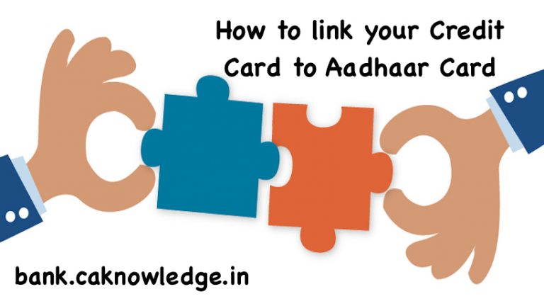 link your Credit Card to Aadhaar Card