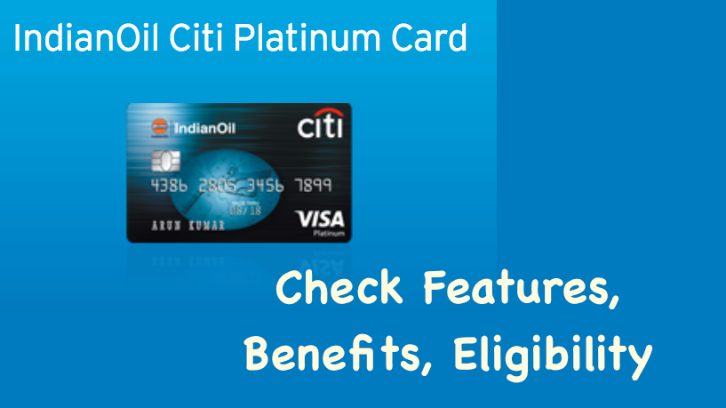Indian Oil Citi Platinum credit card