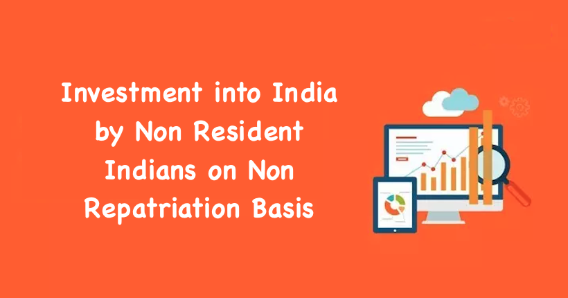 Investment into India by Non Resident Indians on Non Repatriation Basis