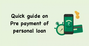 Pre payment of personal loan