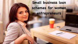 Small business loan schemes for women entrepreneurs