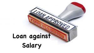 loan against salary