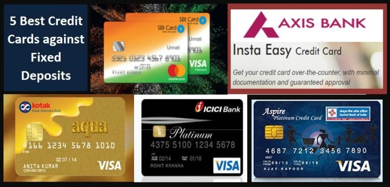 5 Best credit cards against fixed deposits