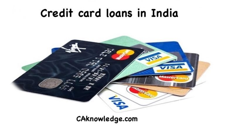 A Quick guide to credit card loans in India