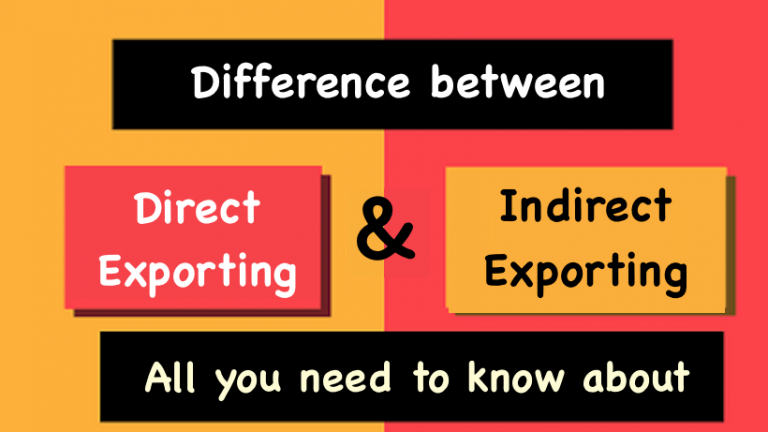 Difference between Direct Exporting and indirect exporting