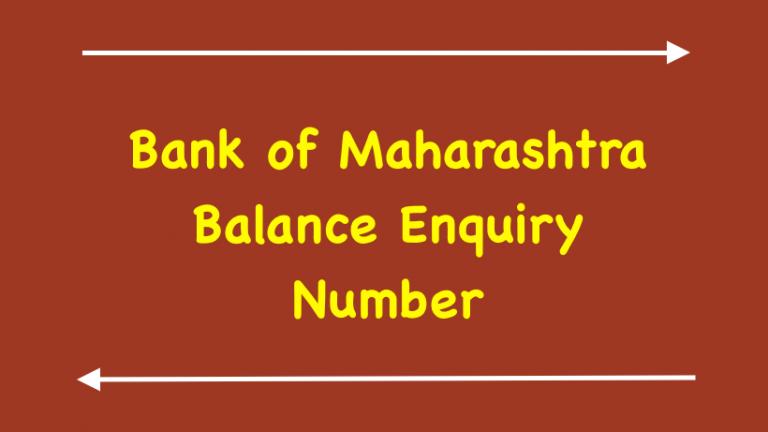 Bank of Maharashtra Balance Enquiry Number