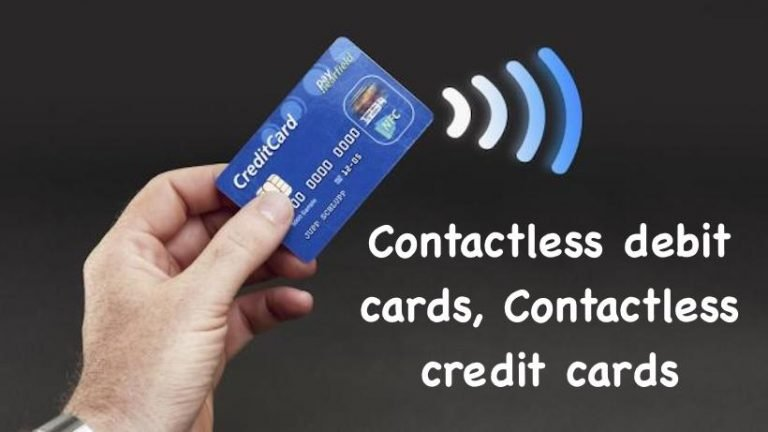 Contactless debit cards, Contactless credit cards