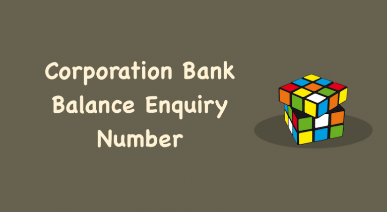 Corporation Bank Balance Enquiry Number
