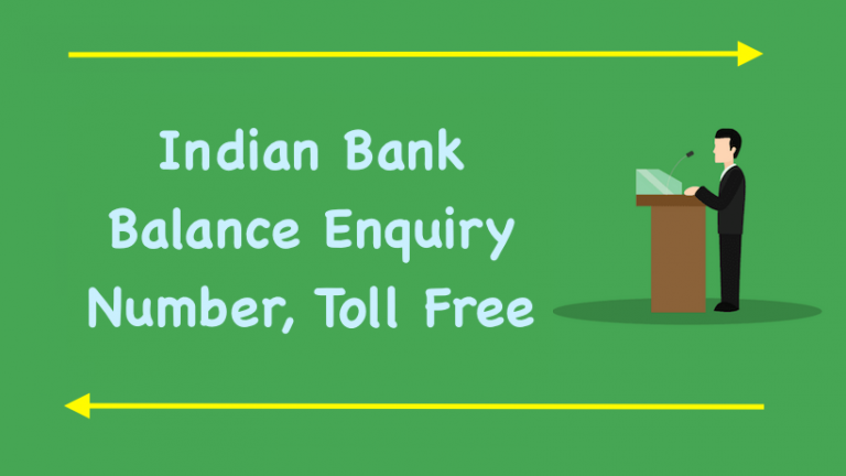 Indian Bank Balance Enquiry Number