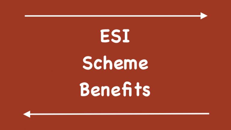 ESI Scheme Benefits