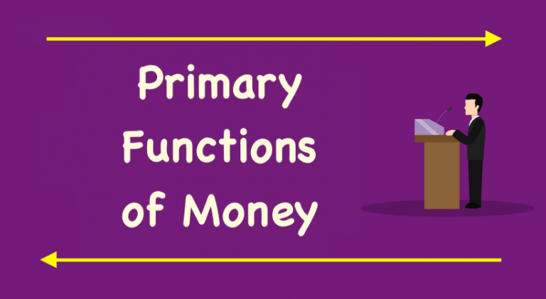 Primary Functions of Money
