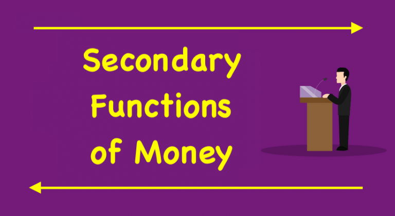 Secondary Functions of Money