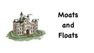 Moats and Floats