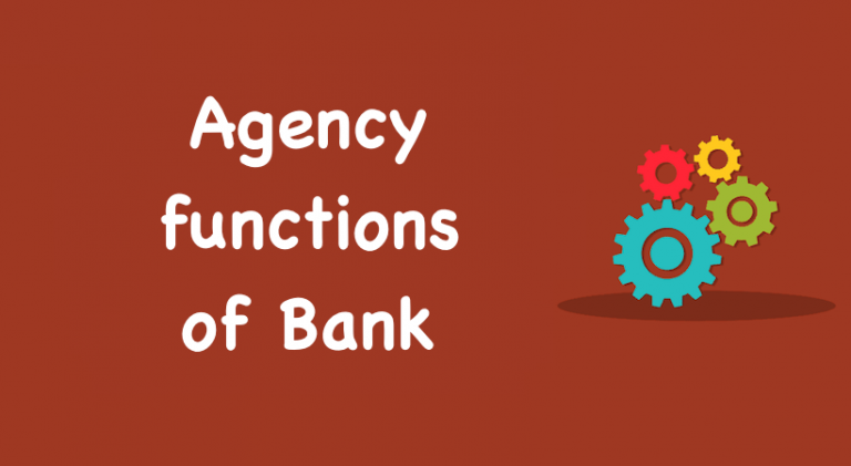 Agency functions of Bank
