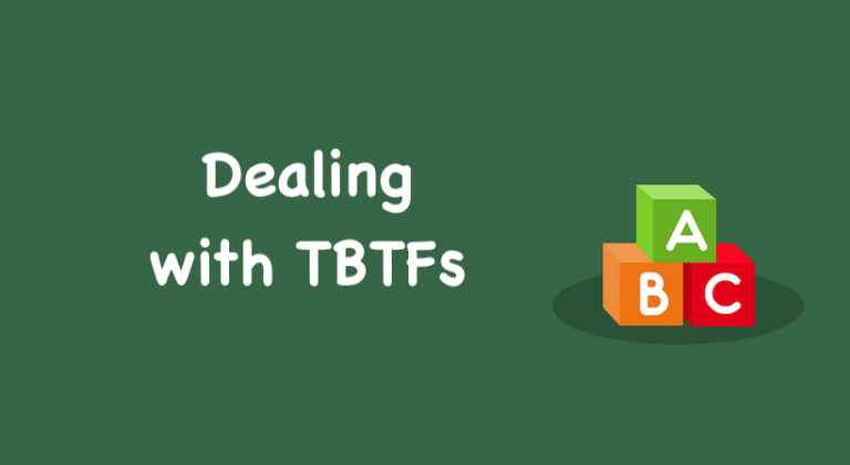 Dealing with TBTFs