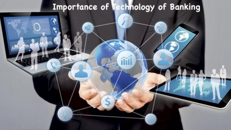 Importance of Technology of Banking