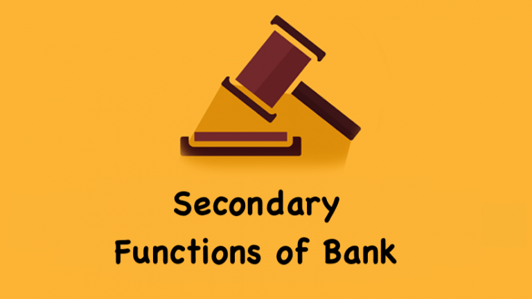 Secondary Functions of Bank