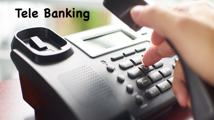 Used Car Loan >> Tele Banking: Meaning of Tele Banking, Services Under Tele banking