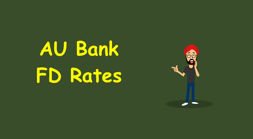 AU Bank FD Rates