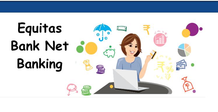 Equitas Bank Net Banking