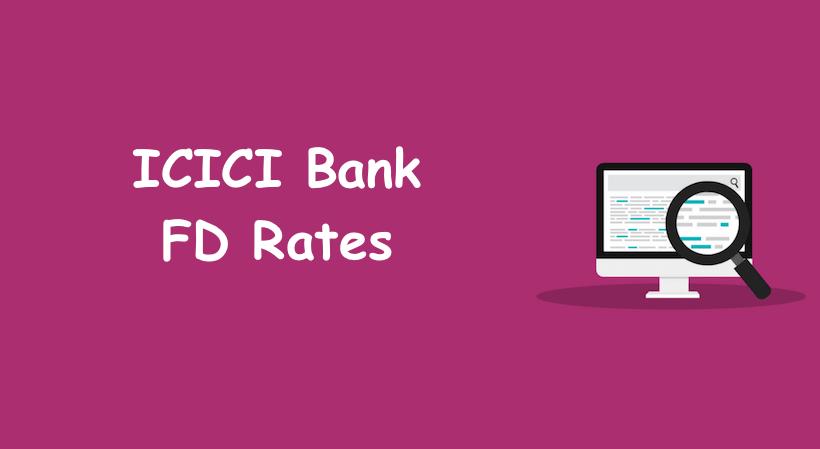ICICI FD Rates