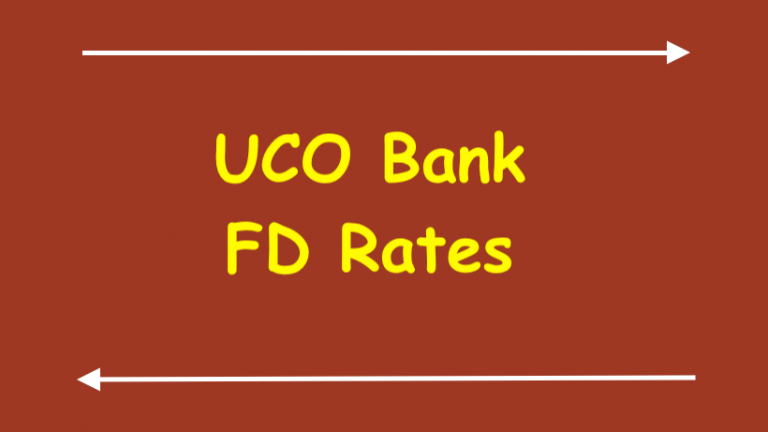 UCO Bank FD Rates